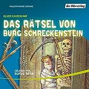 Das Rätsel von Burg Schreckenstein (Burg Schreckenstein 5) | Oliver Hassencamp