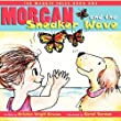 The Maggie Tales - Book One: Morgan and the Sneaker Wave