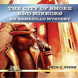 The City of Smoke and Mirrors Audiobook