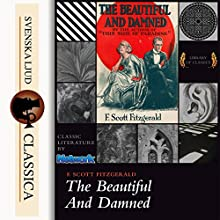 The Beautiful and Damned Audiobook by F. Scott Fitzgerald Narrated by E. Tavano