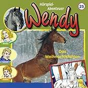 Das Weihnachtsfohlen (Wendy 25)   Nelly Sand