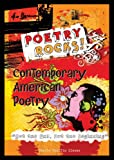 img - for Contemporary American Poetry: Not the End, But the Beginning (Poetry Rocks!) book / textbook / text book
