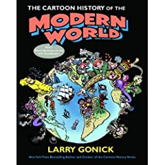 The Cartoon History of the Modern World Part 1: From Columbus to the U.S. Constitution (Pt. 1) by Larry Gonick