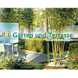 Garten und Terrasse - Das groe Ideenbuch Neuauflagevon &#34;Gisela Keil&#34;