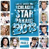 Die grosse Schlager Starparade 2013, Folge 2