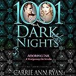 Adoring Ink: A Montgomery Ink Novella - 1001 Dark Nights | Carrie Ann Ryan