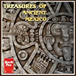 Treasures of Ancient Mexico | Janus Adams