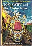 img - for Tom Swift and the Visitor From Planet X [The New Tom Swift Jr. Adventures, 17] book / textbook / text book