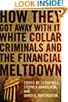 How They Got Away With It: White Coll...