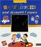 echange, troc Delphine Grinberg - Expériences pour découvrir l'espace