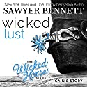 Wicked Lust: The Wicked Horse, Book 2 Audiobook by Sawyer Bennett Narrated by Kirsten Leigh, Lee Samuels