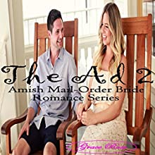 The Ad(Book 2): Amish Mail-Order Bride Romance Series (       UNABRIDGED) by Grace Rose Narrated by Miranda Crandall