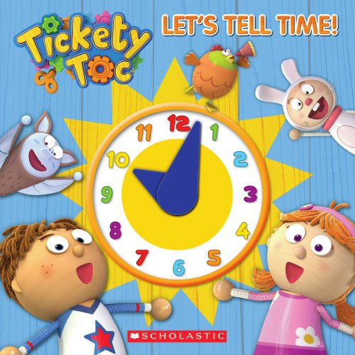 Let's Tell Time! (Tickety Toc)