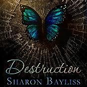 Destruction: The December People, Book 1 | Sharon Bayliss