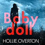 Baby Doll | Hollie Overton