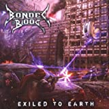 """Exiled to Earthvon """"Bonded by Blood"""""""