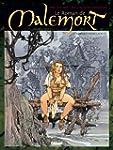Le Roman de Malemort T04 : Lorsque vi...