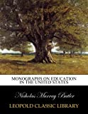 Monographs on education in the United States