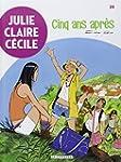 Julie, Claire, C�cile 24  Cinq ans apr�s