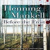 Before the Frost: A Kurt and Linda Wallander Novel | [Henning Mankell]