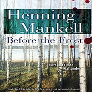 Before the Frost: A Kurt and Linda Wallander Novel | [Henning Mankell]