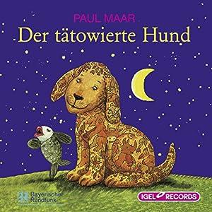 Der tätowierte Hund Hörbuch