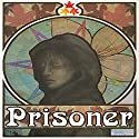 Prisoner: Kria, Book 1 Audiobook by Megan Derr Narrated by Sean Crisden
