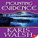 Mounting Evidence Audiobook by Karis Walsh Narrated by Hollis Elizabeth