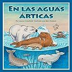 En las aguas árticas [In Arctic Waters] | Laura Crawford