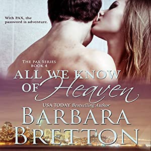 All We Know of Heaven (The PAX Series) Audiobook