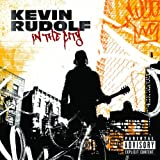 In The City ~ Kevin Rudolf