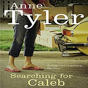 Searching for Caleb | [Anne Tyler]