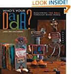 Who's Your DADA?: Redefining the Doll...