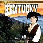 Kentucky: The Spirit of America, Book 1 Radio/TV von Jerry Robbins, James Otis Gesprochen von: Nolan Murphy, Theo Cheever, Cameron Levesque,  The Colonial Radio Players