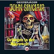 Gefangen in der Mikrowelt (John Sinclair 13) | Jason Dark
