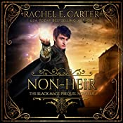 Non-Heir: The Black Mage Prequel Novella, Book 0 | Rachel E. Carter