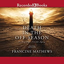 Death in the Off-Season: A Merry Folger Nantucket Mystery, Book 1 Audiobook by Francine Mathews Narrated by Madeleine Maby