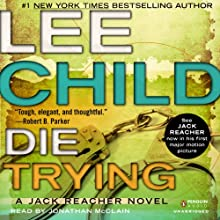 Die Trying: Jack Reacher, Book 2 (       UNABRIDGED) by Lee Child Narrated by Jonathan McClain