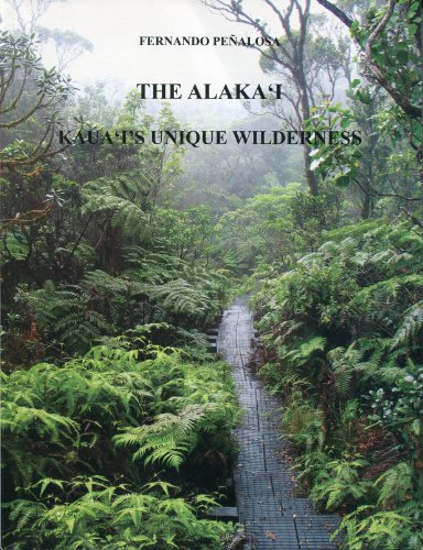The Alaka'i: Kaua`i's Unique Wilderness