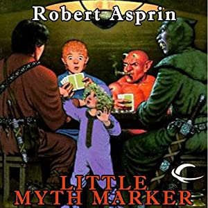 Little Myth Marker: Myth Adventures, Book 6 | [Robert Asprin]