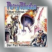 Der Fall Kolumbus (Perry Rhodan Silber Edition 11) | Clark Darlton, K.H. Scheer, Kurt Brand