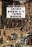 Cultura popular en la Europa moderna / Popular Culture in Early Modern Europe (Spanish Edition)