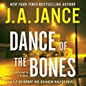Dance of the Bones: A J. P. Beaumont and Brandon Walker Novel (       UNABRIDGED) by J. A. Jance Narrated by J. R. Horne