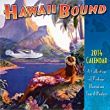 Hawaii Bound - Hawaii 2014 Deluxe Wall Calendar - Collection of Vintage Hawaiian Travel Posters