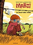 Marzi, Tome 4 : Le bruit des villes