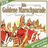 ドイツ軍歌&行進曲 Die Goldene Marschparade