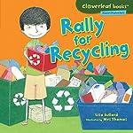 Rally for Recycling | Lisa Bullard