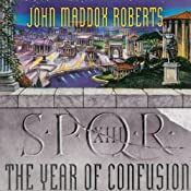 SPQR XIII: The Year of Confusion | John Maddox Roberts