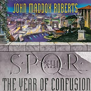 SPQR XIII: The Year of Confusion Audiobook