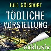 Tödliche Vorstellung (Coco Dupont 2) | Jule Gölsdorf